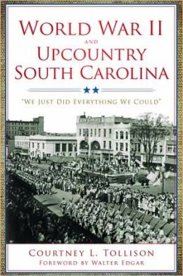 World War II and Upcountry South Carolina: