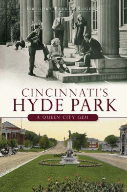 Cincinnati's Hyde Park: A Brief History of a Queen City Gem