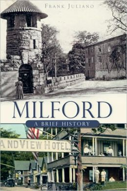 Milford: A Brief History