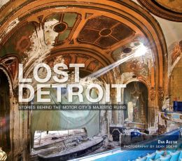 Lost Detroit: The Motor City's Majestic Ruins