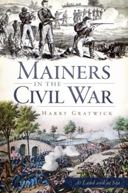 Mainers in the Civil War