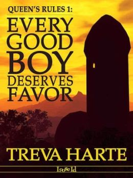 Every Good Boy Deserves Favor [Queen's Rules Series Book 1]