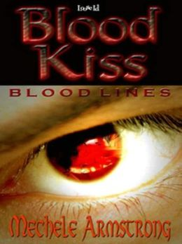 Blood Kiss [Blood Lines 1]