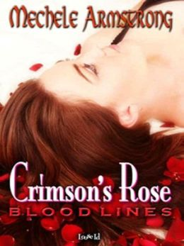 Crimson's Rose [Blood Lines 3]