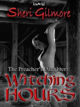 Witching Hours [The Preacher's Daughters 2]