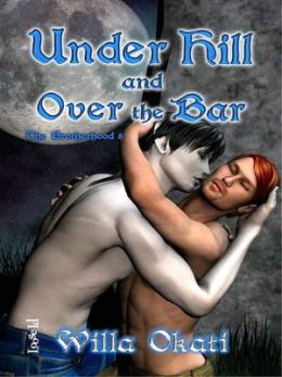 Under Hill and Over the Bar [The Brotherhood 8]