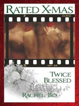 Rated: X-Mas--Twice Blessed [Wolf-bound 2]