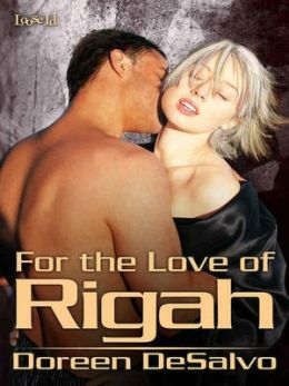 For the Love of Rigah