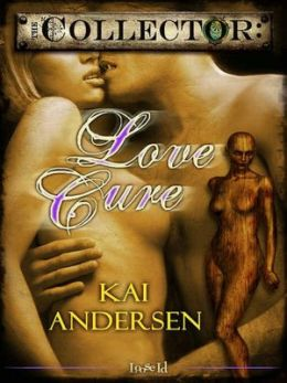 Love Cure [The Collector 6]