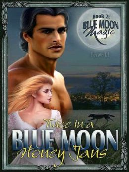 Twice in a Blue Moon [Blue Moon Magic 2]