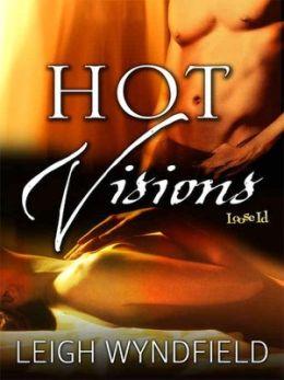 Hot Visions