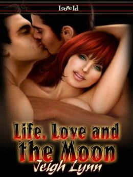 Life, Love, and the Moon [Moon 4]
