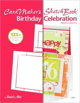 CardMaker's Sketch Book: Birthday Celebration