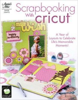 Scrapbooking with Cricut