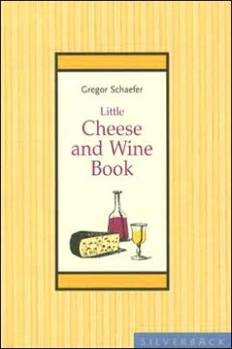Little Cheese and Wine Book