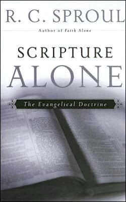 Scripture Alone: The Evangelical Doctrine