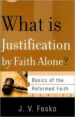 What Is Justification by Faith Alone?