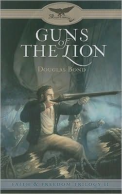 Guns of the Lion (Faith & Freedom Trilogy #2)