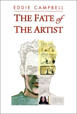The Fate of the Artist: His Domestic Apocalypse: An Autobiographical Novel, with Typographical Anomalies, in Which the Author Does Not Appear as Hiimself