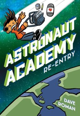 Astronaut Academy: Re-entry