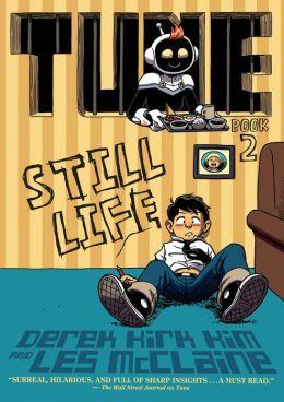 Tune: Still Life