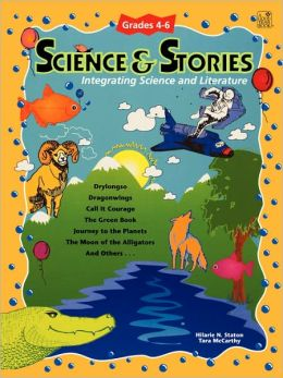 Science and Stories, Grades 4-6