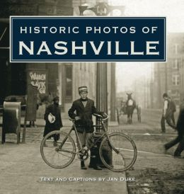 Historic Photos of Nashville