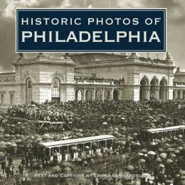 Historic Photos of Philadelphia