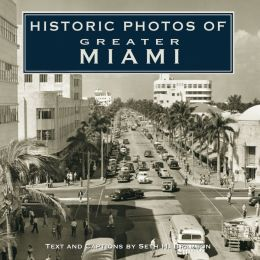 Historic Photos of Greater Miami