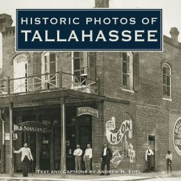 Historic Photos of Tallahassee
