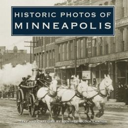 Historic Photos of Minneapolis