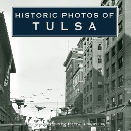 Historic Photos of Tulsa