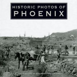 Historic Photos of Phoenix