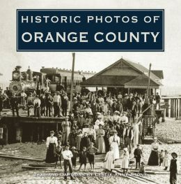 Historic Photos of Orange County