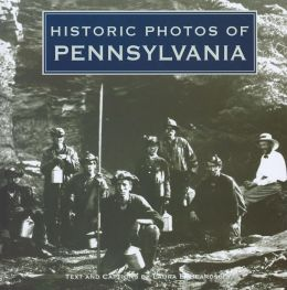 Historic Photos of Pennsylvania