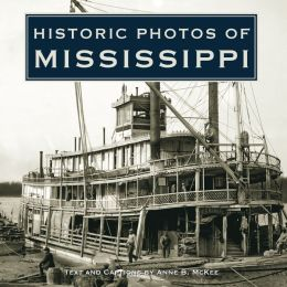 Historic Photos of Mississippi