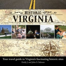 Historic Virginia: Your Travel Guide to Virginia's Fascinating Historic Sites