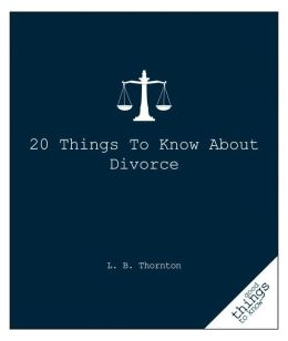 20 Things to Know about Divorce