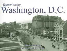Remembering Washington, D.C.