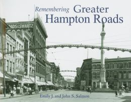 Remembering Greater Hampton Roads