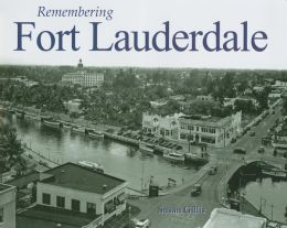 Remembering Fort Lauderdale