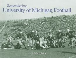 Remembering University of Michigan Football