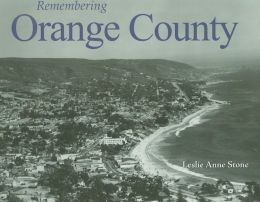 Remembering Orange County