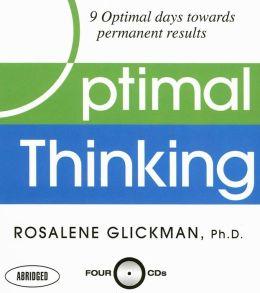 Optimal Thinking: Nine Optimal Days Toward Permanent Results