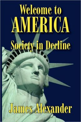 Welcome to America: Society in Decline