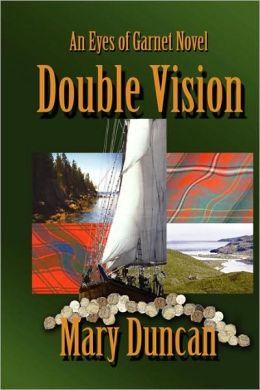 Double Vision: An Eyes of Garnet Novel