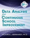 Book Cover Image. Title: Data Analysis for Continuous School Improvement, Author: Victoria L. Bernhardt