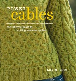 Power Cables: Knitting Inventive Cables