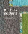 Book Cover Image. Title: Quilting Modern:  Techniques and Projects for Improvisational Quilts, Author: Jacquie Gering