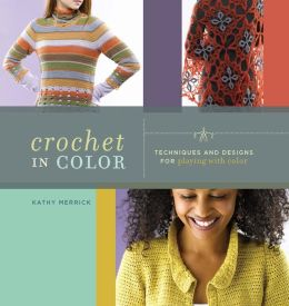 Crochet in Color (PagePerfect NOOK Book)